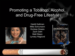 Promoting a Tobacco, Alcohol, and Drug-Free