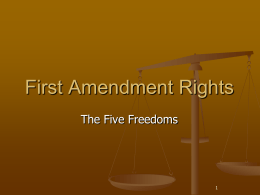 PowerPoint Presentation - First Amendment Rights