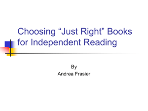 """Just Right"" Books for Independent Reading"