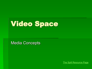 Video Space