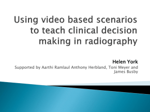 Using video based scenarios to teach clinical decision