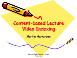 Content-based Lecture Video Indexing