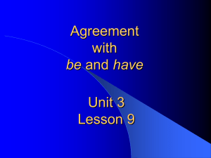 Unit 3 L9 Agreement with be and have