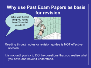 Why use Past Exam Papers as basis for revision