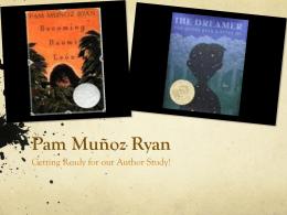 Pam Munoz Ryan Children`s PowerPoint.