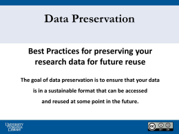 Data Preservation Best Practices - University of Virginia Library