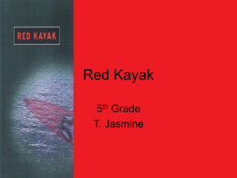 Red Kayak - T. Jasmine`s English Class
