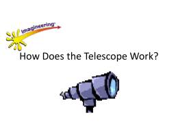 Telescope - how it works
