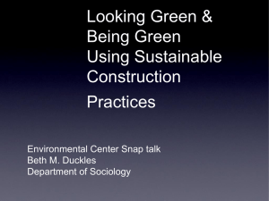 Looking Green & Being Green Using Sustainable Construction