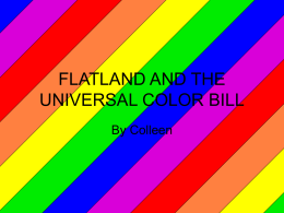 FLATLAND AND THE COLOR BILL