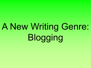 A New Writing Genre: Blogging