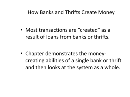 How Banks and Thrifts Create Money