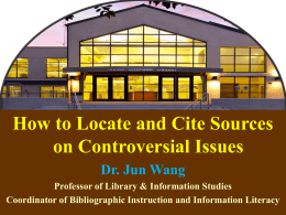 How to Locate and Cite Sources on Controversial Issues ()