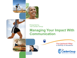 Managing Your Impact With Communication Styles