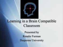 Learning in a Brain Compatible Classroom