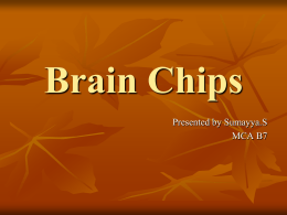 Benefits of Brain Chips