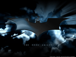Batman – The Dark Knight PPT