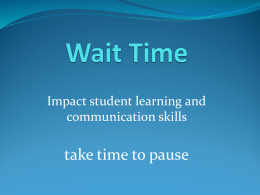 Wait Time / Pause Time - Intermediate District 287