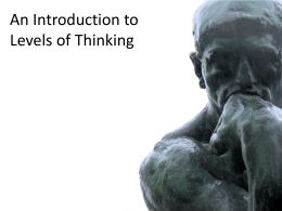 Levels of Thinking Levels of Thinking