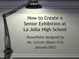 How to Create a Senior Exhibition at LJHS