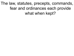 The law, statutes, precepts, commands, fear and ordinances each