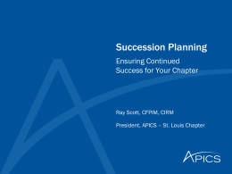 Succession Planning - APICS Heartland District