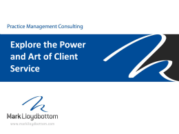 Explore the Power and Art of Client Service