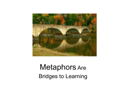Metaphors are Bridges