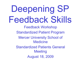 Deepening Standardized Patient (SP) Feedback Skills
