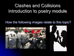 Clashes and Collisions Introduction to poetry module