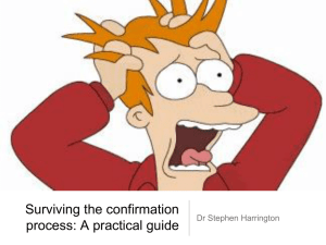 Surviving the confirmation process: A practical guide