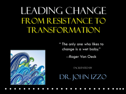 Dr. John Izzo - Top 2 Reasons Why People Resist Change