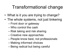 Transformational Change  [Powerpoint Presentation]