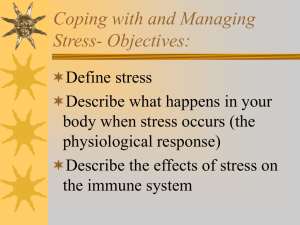 Coping with and Managing Stress- Objectives: