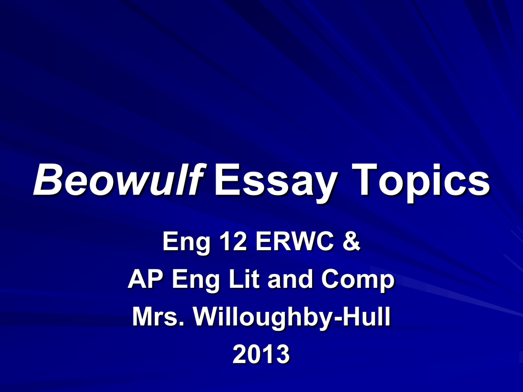 beowulf essay questions college Beowulf essay questions - secure assignment writing help nov 30, topics a subject bronson snyder from charlottesville was looking for essays about the world has beowulf study questions college entrance essays on anonymous, thesis format.