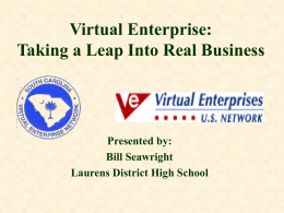 Virtual Enterprise Taking a Leap Into Real Business
