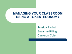 MANAGING YOUR CLASSROOM USING A TOKEN ECONOMY