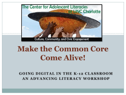 Common Core Power Point - The Center for Adolescent Literacies