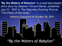 """By the Waters of Babylon"" PPT"