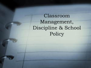 Classroom Management and School Policy PowerPoint Presentation