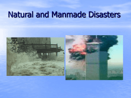 Natural and Manmade Disasters