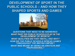 DEVELOPMENT OF SPORT IN THE PUBLIC SCHOOLS – AND
