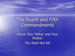 The Fourth and Fifth Commandments