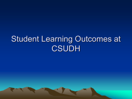 Student Learning Outcomes at CSUDH