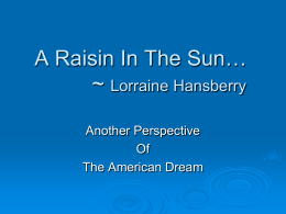 A Raisin In The Sun… - Amstud 2010