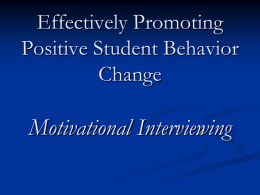Kaye - Effectively Promoting Positive Student Behavior Change