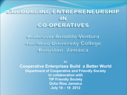 ENCOURGING ENTREPRENEURSHIP IN THE COOPERATIVES By