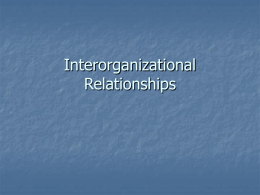 Chapter 5: Interorganizational Relationships