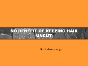 no benefit of keeping hair uncut