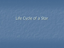 Life Cycle of a Star notes